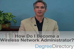 How Do I Become a Wireless Network Administrator? - Video