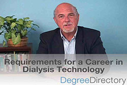 Requirements for a Career in Dialysis Technology - Video