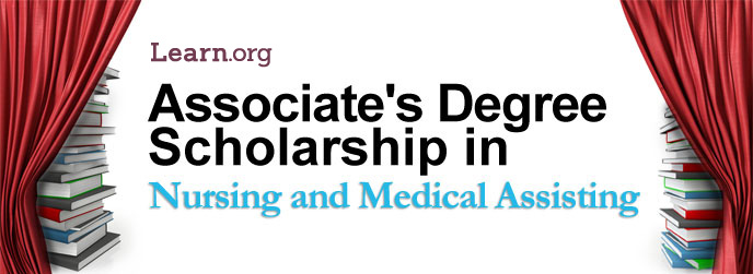 Learn.org Nursing and Medical Assisting Associate's Degree Scholarship