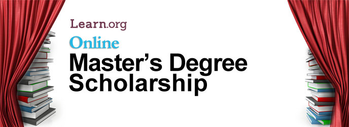 Learn.org Online Master's Degree Scholarship