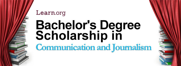 Learn.org Communications and Journalism Bachelor's Degree Scholarship